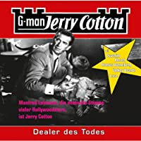 Dealer des Todes (Jerry Cotton 10) Hörbuch
