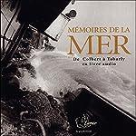 Mémoires de la Mer: De Colbert à Tabarly | Isabelle Autissier,Patrick Poivre d'Arvor,Jean-Michel Barrault