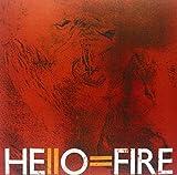Hello = Fire [VINYL] Hello = Fire