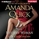 The Mystery Woman: Ladies of Lantern Street Series, Book 2 Audiobook by Amanda Quick Narrated by Justine Eyre