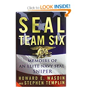 SEAL Team Six: Memoirs of an Elite Navy SEAL Sniper by