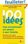100 id�es pour accompagner les enfant...