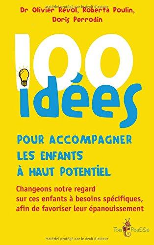 100-idees-pour-accompagner-les-enfants-a-haut-potentiel