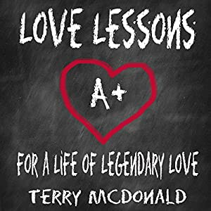 Love Lessons: For a Life of Legendary Love Audiobook