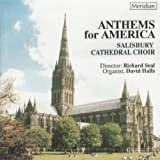 Anthems for America Salisbury Cathedral Choide