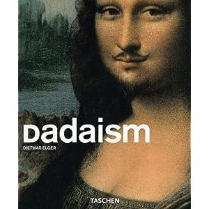 Dadaism (Taschen Basic Art Series)