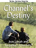 img - for Channel's Destiny (Sime~Gen, Book 5) book / textbook / text book