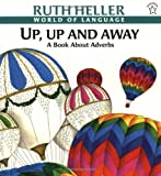 Up, Up and Away (0698116631) by Heller, Ruth