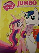 My Little Pony Friendship is Magic Jumbo Coloring amp Activity Book  Side by Side Princess Cadance a