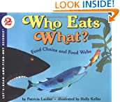 Who Eats What? Food Chains and Food Webs (Let's-Read-and-Find-Out Science, Stage 2)