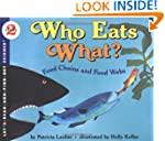 Who Eats What? Food Chains and Food W...