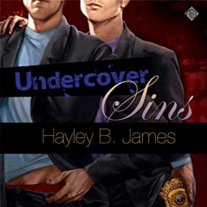Undercover Sins | [Hayley B. James]