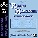 'Round Midnight - Volume 40