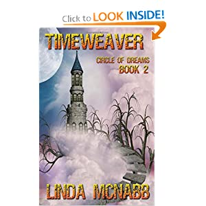 Timeweaver: Circle of Dreams (Volume 2) by Linda McNabb