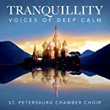 Tranquillity: Voices of Deep Calm