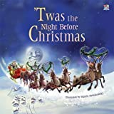 Clement C. Moore 'Twas the Night Before Christmas
