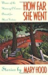 How Far She Went (Flannery O'Connor Award for Short Fiction)