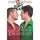 12 Days of Craigslist by Matt Zachary  (Dec 16, 2012)