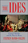 The Ides: The Murder of Julius Caesar