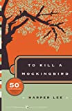 To Kill a Mockingbird (Harper Perennial Modern Classics)