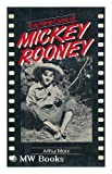 The Nine Lives of Mickey Rooney (0812830563) by Marx, Arthur