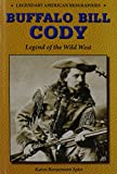 img - for Buffalo Bill Cody: Legend of the Wild West (Legendary American Biographies) book / textbook / text book