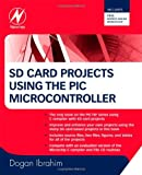 SD Card Projects Using the PIC Microcontroller
