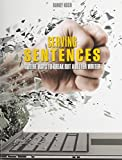 img - for Serving Sentences: Twelve Ways to Break Out a Better Writer book / textbook / text book