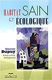 echange, troc Ginette Dupuy - Habitat sain et écologique