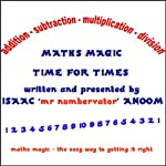 Maths Magic: Time for Times | Isaac Anoom
