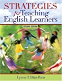 img - for By Lynne T. Diaz-Rico - Teaching English Learners: Methods and Strategies: 2nd (second) Edition book / textbook / text book