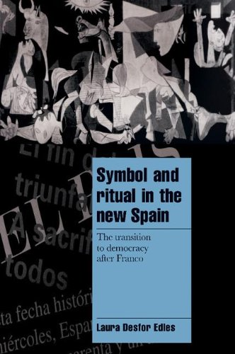 Symbol and Ritual in the New Spain: The Transition to...