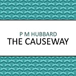 The Causeway   P. M. Hubbard