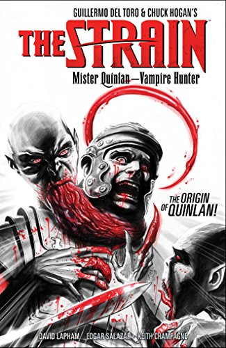 The Strain Mister Quinlan--Vampire Hunter [Lapham, David] (Tapa Blanda)