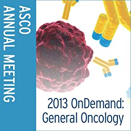 OnDemand: General Oncology 2013