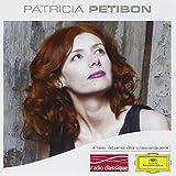 Les Stars Du Classique : Patricia Petibon