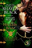 His Lady Bride (Brothers in Arms Book 1)