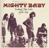 Tasting The Life - Live 1971 by Mighty Baby