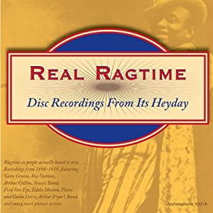 Real Ragtime-Disc Recordings from It's Heyday