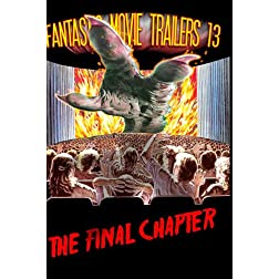 Fantastic Movie Trailers 13 - The Final Chapter!