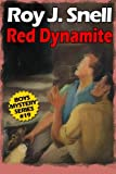 img - for Red Dynamite (Boys Mystery Series, Book 19) book / textbook / text book