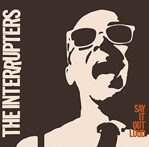 Interrupters - Say It Out Loud +Bonus [Japan CD] SICX-49 by Interrupters