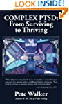 Complex PTSD: From Surviving to Thriv...