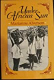 img - for Under African Sun by Alverson, Marianne (1989) Paperback book / textbook / text book