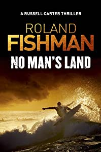 No Man's Land - A Russell Carter Thriller by Roland Fishman ebook deal