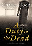 A Duty to the Dead (Bess Crawford Mystery)