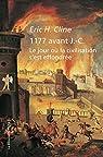 1177 avant J.-C., le jour o� la civilisation s'est effondr�e par CLINE
