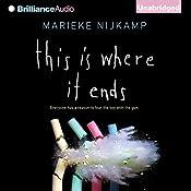 This Is Where It Ends | [Marieke Nijkamp]