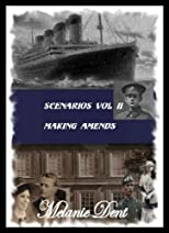 Scenarios Vol II : Making Amends (Lynchcliffe Scenarios)