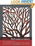 ReCombinatorics: The Algorithmics of...